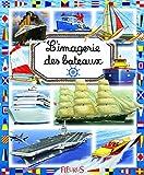 L'imagerie des bateaux...
