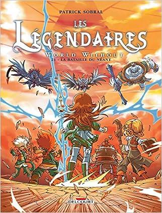 #10: Les Légendaires 21 - La Bataille du néant