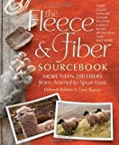 Fleece and Fiber Sourcebook by Ekarius, Deborah Robson and Carol (2011) Hardcover
