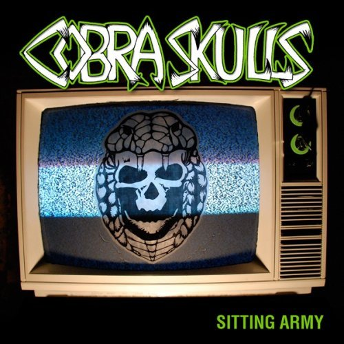 Sitting Army by Cobra Skulls (2007-07-10)