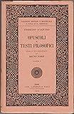 Tommaso D'Aquino. Opuscoli E Testi Filosofici Vol. 1 Ed. 1915 Laterza A08