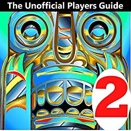 Temple Run 2: The Unknown Moves & Secrets Pro Player Download Guide (English Edition) par [Geeks, The Gamer]