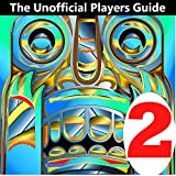 Temple Run 2: The Unknown Moves & Secrets Pro Player Download Guide (English Edition)