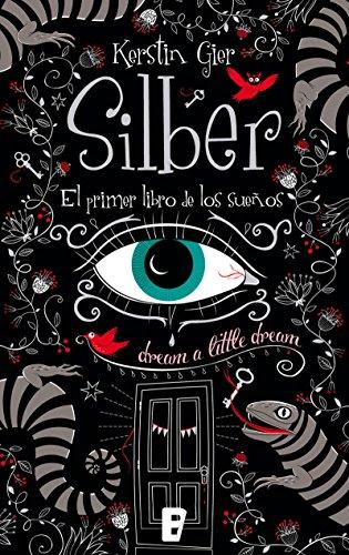 Silber. El primer libro de los sueños (Silber 1) por Kerstin Gier