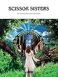 Scissor Sisters: (Piano/vocal/guitar) (Pvg) by Scissor Sisters (18-Apr-2005) Sheet music