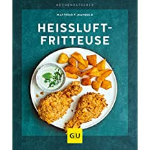 Heißluft-Fritteuse (GU KüchenRatgeber)