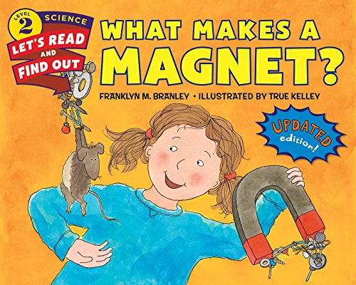 What Makes a Magnet? (Let's-Read-and-Find-Out Science 2) (English Edition)