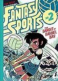 Fantasy Sports 2: The Bandit of Barbel Bay