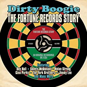 Dirty Boogie-Fortune Records Story