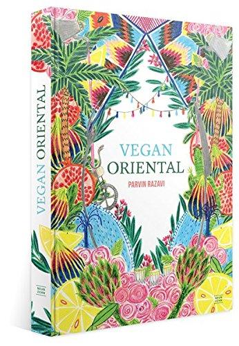 Buchseite und Rezensionen zu 'Vegan Oriental: sinnliche, orientalische Küche' von Parvin Razavi
