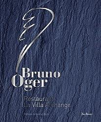 Bruno Oger la villa archange