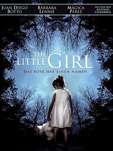 The Little Girl: Das Böse hat einen Namen