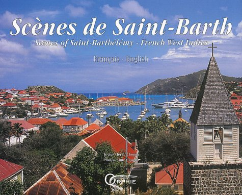 scenes-de-saint-barth-scenes-of-saint-barthelemy-french-west-indies-edition-bilingue-francais-anglai