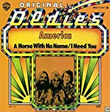 America: A Horse With No Name / I Need You [Vinyl]