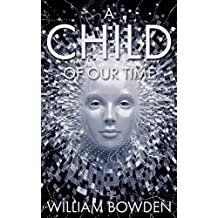 A Child Of Our Time (The Veil: Seen And Not Seen Book 2)