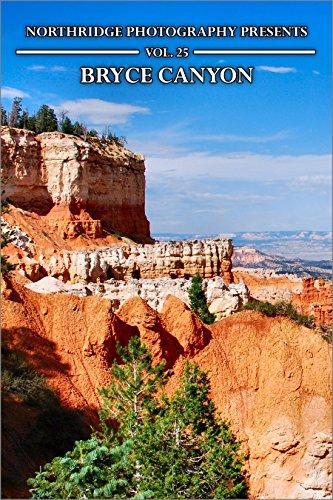 Bryce Canyon (Northridge Photography Presents Book 25) (English Edition)