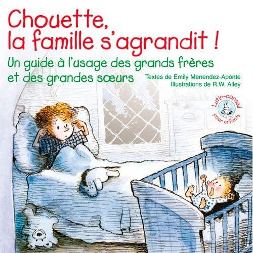 Chouette la Famille S'Agrandit (Lutin Conseil)
