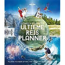 Lonely Planet's ultieme reisplanner: Waar en wanneer op reis: tips voor elke maand van het jaar