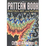 The Pattern Book: Fractals, Art, and Nature