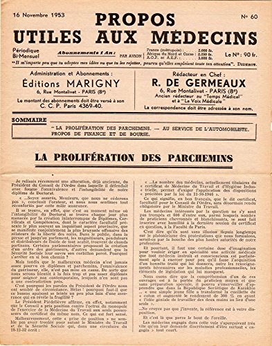 Propos utiles aux médecins n° 60 - 16/11/1953 - La prolifération des parchemins/Au service de l'automobiliste/Propos de Finance et de Bourse par Collectif