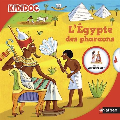 L'Egypte des pharaons por Sylvie Baussier