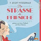 Buchinformationen und Rezensionen zu Die Straße der Pfirsiche von F. Scott Fitzgerald