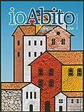 Scarica Libro ioAbito numero 10 (PDF,EPUB,MOBI) Online Italiano Gratis