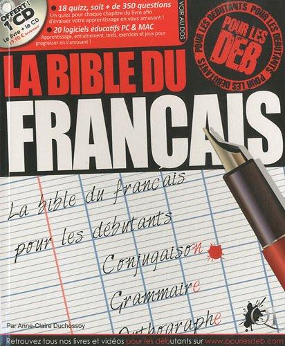 La bible du français pour les deb (1Cédérom) par Anne-Claire Duchossoy