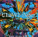Clawfinger: Deaf Dumb Blind (Audio CD)