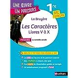Analyse et étude de l'oeuvre - Les Caractères de La Bruyère - Réussir son BAC Français 1re 2022 - Parcours associé La comédie