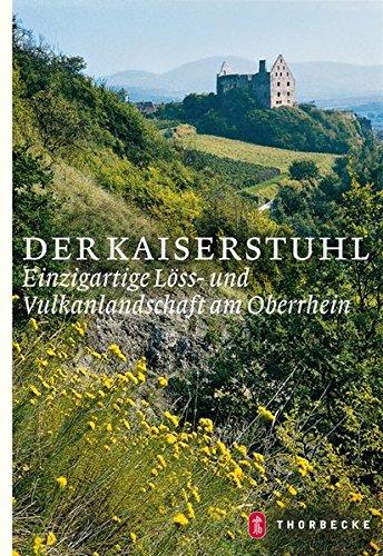 Der Kaiserstuhl: Einzigartige Löss- und Vulkanlandschaft am Oberrhein