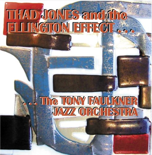 Thad Jones & The Ellington Effect