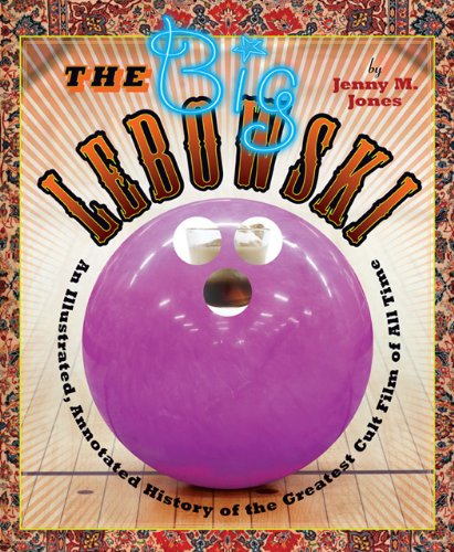 the-big-lebowski-an-illustrated-annotated-history-of-the-greatest-cult-film-of-all-time