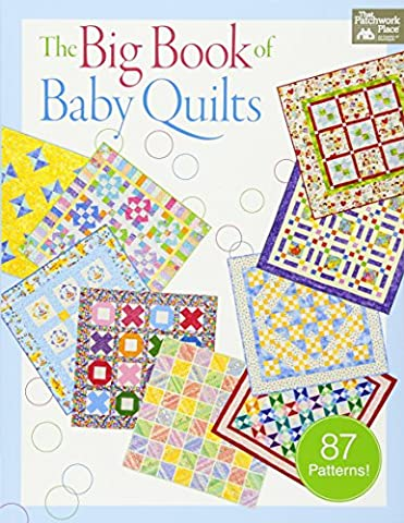 The Big Book of Baby Quilts (That Patchwork Place)