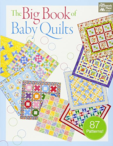 The Big Book of Baby Quilts (That Patchwork Place) -