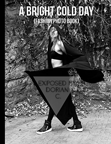 A Bright Cold Day [Fashion Photo Book] (English Edition)