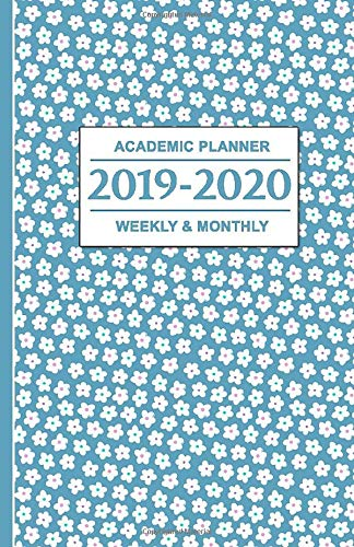 2019-2020 Academic Planner: Teal Daisy Flowers - Weekly and Monthly School Calendar, Diary and Homework Organizer for Elementary, Middle and High School - Aqua Flower Girl