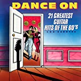 Best Dance Music Cds - Dance On: 21 Greatest Guitar Hits of the Review