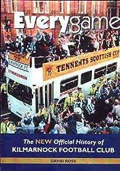 Everygame: New Official History of Kilmarnock Football Club