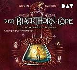 Der Blackthorn-Code ? Teil 2: Die schwarze Gefahr: Lesung mit Oliver Rohrbeck (5 CDs) - Kevin Sands