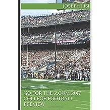 """Go For The 2.com 2017 """"Power 5"""" College Football Preview"""