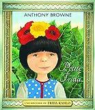 Petite Frida - Une histoire de Frida Khalo