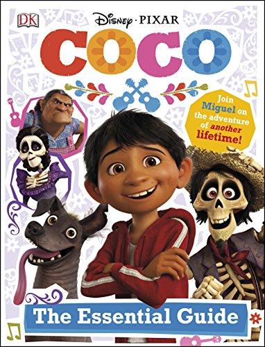 Disney Pixar Coco The Essential Guide (Halloween Disney Movie)
