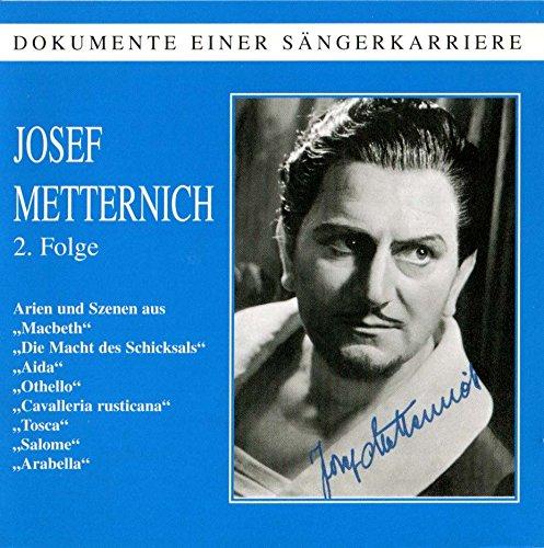 Josef Metternich : Arie & Extraits d'Opéra - Vol.2