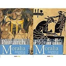 Moralia: in 2 Bänden, set of 2