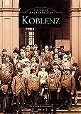 Koblenz (Sutton Reprint 128 Seiten)