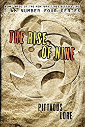 The Rise of Nine (Lorien Legacies) by Pittacus Lore (2013-07-23)