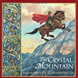 The Crystal Mountain by Ruth Sanderson (1999-09-01)