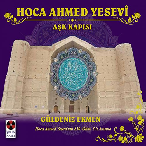hoca-ahmet-yesevi-ask-kaps-hoca-ahmet-yesevinin-850-olum-yl-ansna