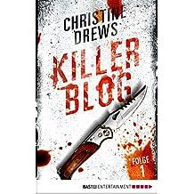 Killer Blog - Folge 1: Die Erkenntnis